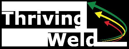 Thriving Weld